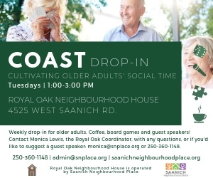 COAST is a weekly drop-in for older adults. Coffee, board games, and guest speakers! Royal Oak Neighbourhood House is operated by Saanich Neighbourhood Place.